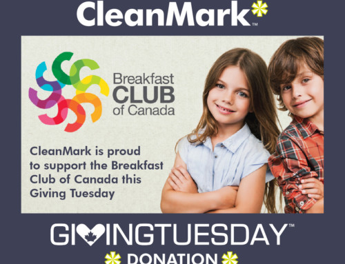 CleanMark is proud to support the Breakfast Club of Canada this Giving Tuesday